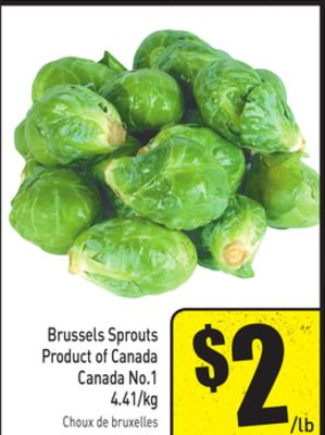 Brussels Sprouts Product of Canada Canada No.1 4.41/kg