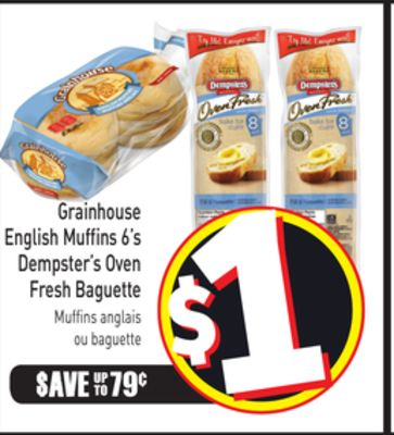 Grainhouse English Muffins 6's Dempster's Oven Fresh Baguette