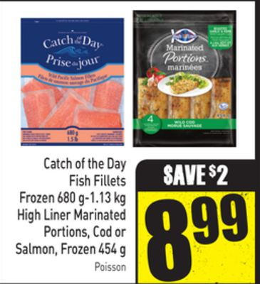 Catch of The Day Fish Fillets Frozen 680 G-1.13 Kg High Liner Marinated Portions - Cod or Salmon - Frozen 454 g