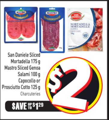 San Daniele Sliced Mortadella 175 g Mastro Sliced Genoa Salami 100 g Capocollo or Prosciutto Cotto 125 g