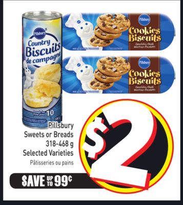 Pillsbury Sweets or Breads 318-468 g Selected Varieties