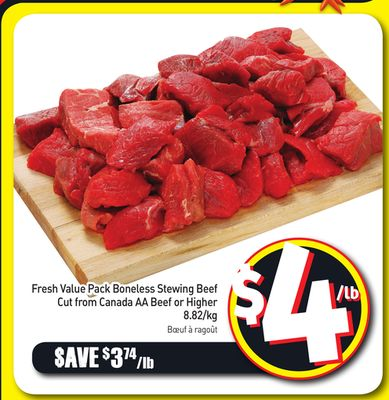 Fresh Value Pack Boneless Stewing Beef Cut From Canada Aa Beef or Higher 8.82/kg