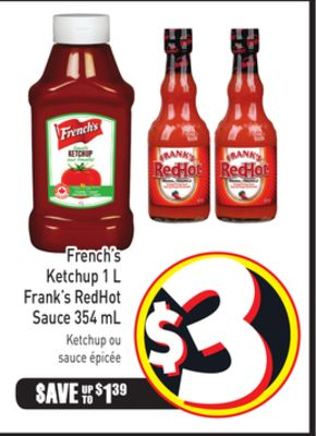 French's Ketchup 1 L Frank's Redhot Sauce 354 mL