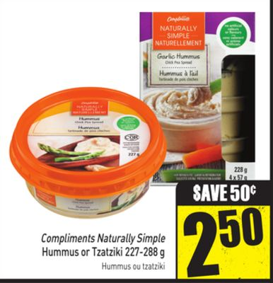 Compliments Naturally Simple Hummus or Tzatziki 227-288 g
