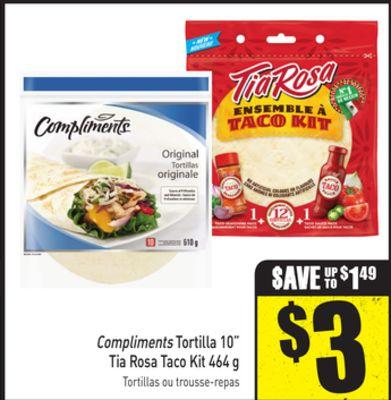 Compliments Tortilla 10'' Tia Rosa Taco Kit 464 g