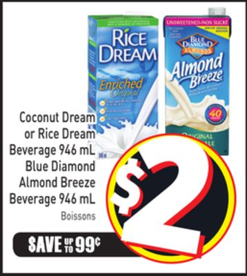 Coconut Dream or Rice Dream Beverage 946 mL Blue Diamond Almond Breeze Beverage 946 mL