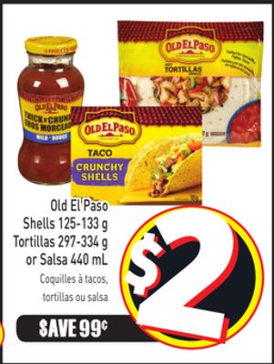 Old El Paso Shells 125-133 g Tortillas 297-334 g or Salsa 440 mL