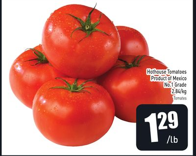 Hothouse Tomatoes Product of Mexico No.1 Grade 2.84/kg