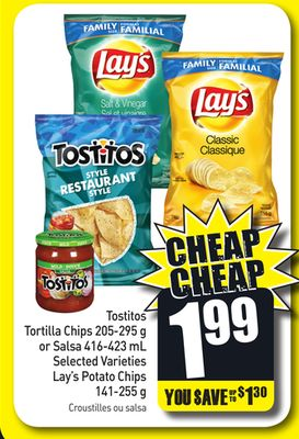 Tostitos Tortilla Chips 205-295 g or Salsa 416-423 mL Selected Varieties Lay's Potato Chips 141-255 g