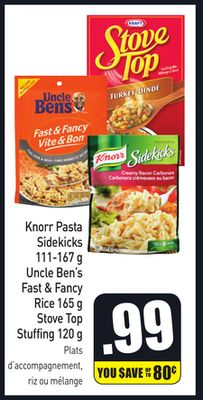 Knorr Pasta Sidekicks 111-167 g Uncle Ben's Fast & Fancy Rice 165 g Stove Top Stuffing 120 g