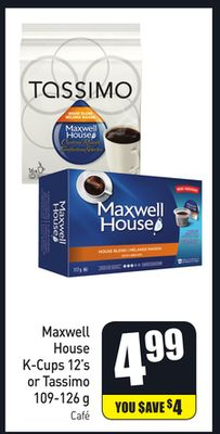 Maxwell House K-cups 12's or Tassimo 109-126 g