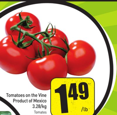 Tomatoes On The Vine Product of Mexico 3.28/kg