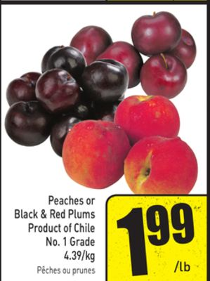 Peaches or Black & Red Plums 4.39/kg