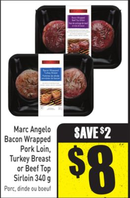 Marc Angelo Bacon Wrapped Pork Loin - Turkey Breast or Beef Top Sirloin 340 g