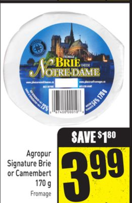 Agropur Signature Brie or Camembert 170 g