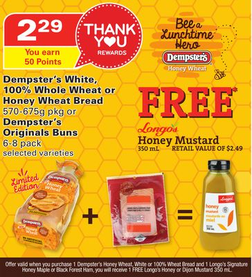 Dempster's White - 100% Whole Wheat or Honey Wheat Bread 570-675g Pkg or Dempster's Originals Buns 6-8 Pack