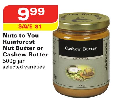 Nuts To You Rainforest Nut Butter or Cashew Butter