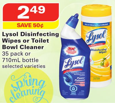 Lysol Disinfecting Wipes or Toilet Bowl Cleaner