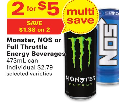 Monster - Nos or Full Throttle Energy Beverages
