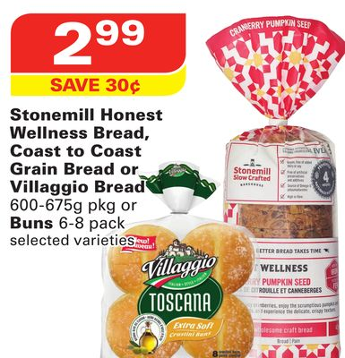 Stonemill Honest Wellness Bread - Coast To Coast Grain Bread or Villaggio Bread 600-675g Pkg or Buns 6-8 Pack