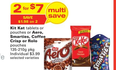 Kit Kat Tablets or Pouches or Aero - Smarties - Coffee Crisp or Rolo Pouches