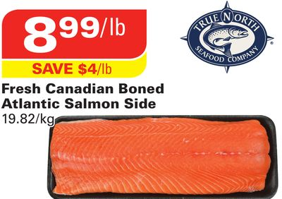 True North Fresh Canadian Boned Atlantic Salmon Side