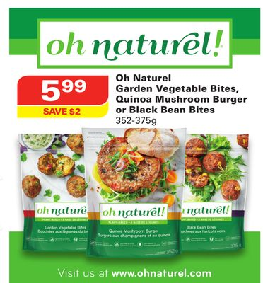 Oh Naturel Garden Vegetable Bites - Quinoa Mushroom Burger or Black Bean Bites
