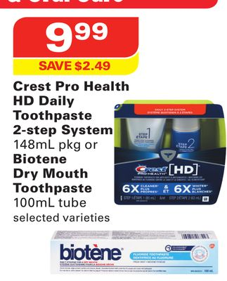 Crest Pro Health Hd Daily Toothpaste 2-step System 148ml Pkg or Biotene Dry Mouth Toothpaste 100ml Tube