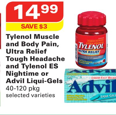 Tylenol Muscle and Body Pain - Ultra Relief Tough Headache and Tylenol Es Nightime or Advil Liqui-gels