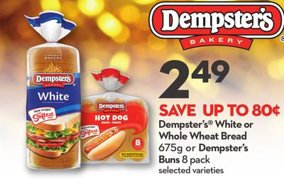 Dempster's White or Whole Wheat Bread 675g or Dempster's Buns 8 Pack