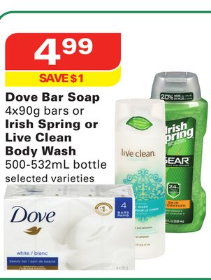 Dove Bar Soap 4x90g Bars or Irish Spring or Live Clean Body Wash 500-532ml Bottle