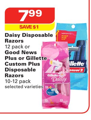 Daisy Disposable Razors 12 Pack or Good News Plus or Gillette Custom Plus Disposable Razors 10-12 Pack
