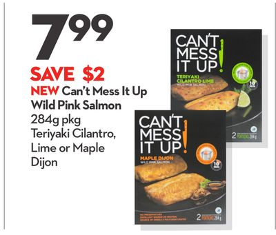 Can't Mess It Up Wild Pink Salmon