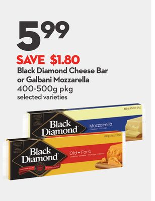 Black Diamond Cheese Bar or Galbani Mozzarella