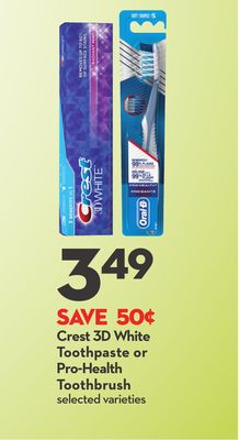 Crest 3D White Toothpaste or Pro-health Toothbrush