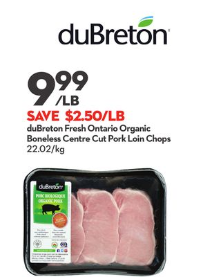 Dubreton Fresh Ontario Organic Boneless Centre Cut Pork Loin Chops