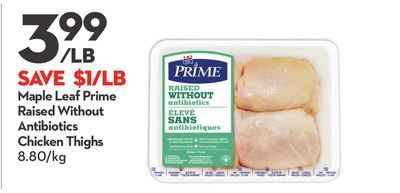 Maple Leaf Prime Raised Without Antibiotics Chicken Thighs