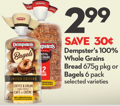 Dempster's 100% Whole Grains Bread 675g Pkg or Bagels 6 Pack