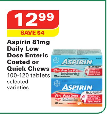 Aspirin 81mg Daily Low Dose Enteric Coated or Quick Chews