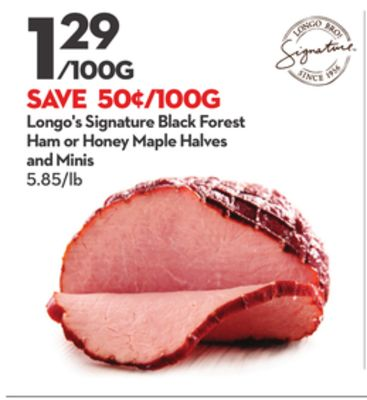 Longo's Signature Black Forest Ham or Honey Maple Halves and Minis