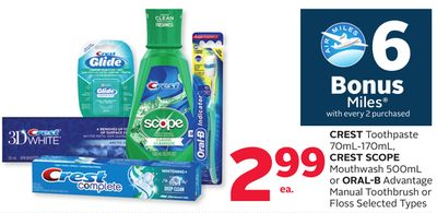 Crest Toothpaste 70ml-170ml - Crest Scope Mouthwash 500ml or Oral-B Advantage Manual Toothbrush or Floss - 6 Bonus Air Miles Rewards Miles