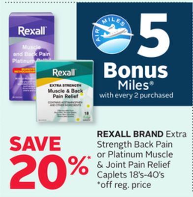 Rexall Brand Extra Strength Back Pain or Platinum Muscle & Joint Pain Relief Caplets - 5 Bonus Air Miles Reward Miles