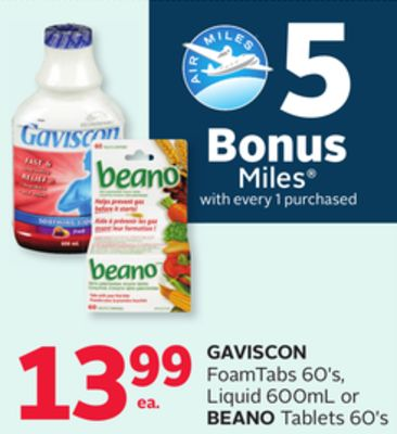 Gaviscon Foamtabs 60's - Liquid 600ml Or Beano Tablets 60's - 5 Bonus Air Miles Reward Miles