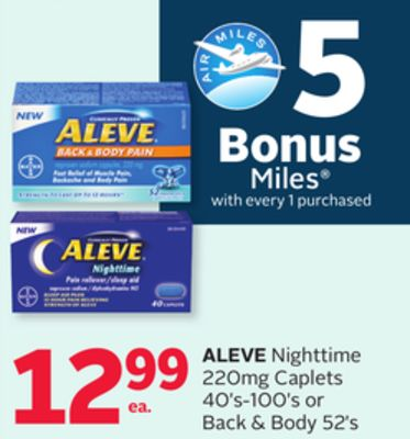 Aleve Nighttime 220mg Caplets 40's-100's or Back & Body 52's - 5 Bonus Air Miles Reward Miles