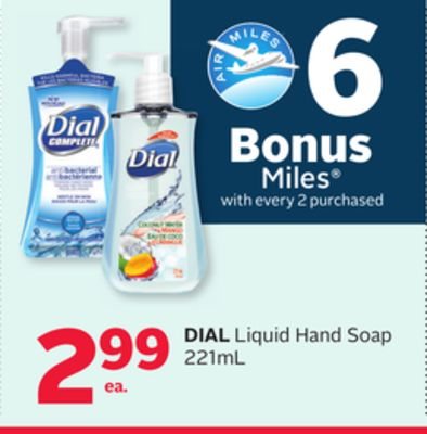 Dial Liquid Hand Soap - 6 Bonus Air Miles Reward Miles