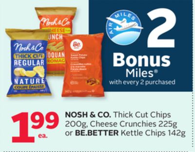 Nosh & Co. Thick Cut Chips 200g - Cheese Crunchies 225g or Be.better Kettle Chips 142g - 2 Bonus Air Miles Rewards Miles