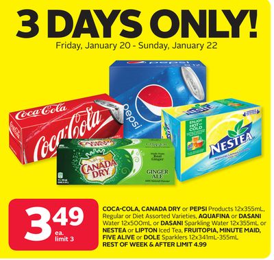 Coca-cola - Canada Dry Or Pepsi Products 12x355ml - Regular Or Diet Assorted Varieties - Aquafina Or Dasani Water 12x500ml Or Dasani Sparkling Water 12x355ml Or Nestea Or Lipton Iced Tea - Fruitopia - Minute Maid - Five Alive Or Dole Sparklers 12x341ml-35