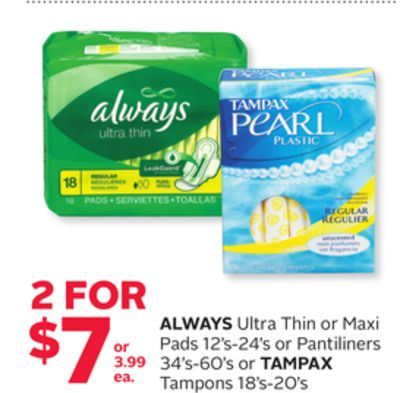 Always Ultra Thin or Maxi Pads 12's-24's or Pantiliners 34's-60's or Tampax Tampons 18's-20's