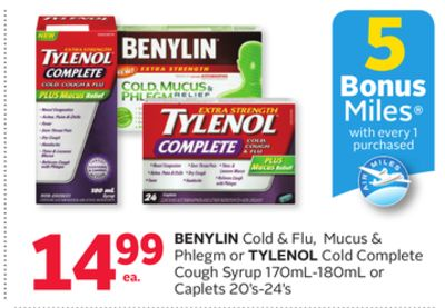 Benylin Cold & Flu - Mucus & Phlegm or Tylenol Cold Complete Cough Syrup 170ml-180ml or Caplets 20's-24's - 5 Bonus Air Miles Reward Miles