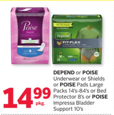 Depend or Poise Underwear or Shields or Poise Pads Large Packs 14's-84's or Bed Protector 8's or Poise Impressa Bladder Support 10's